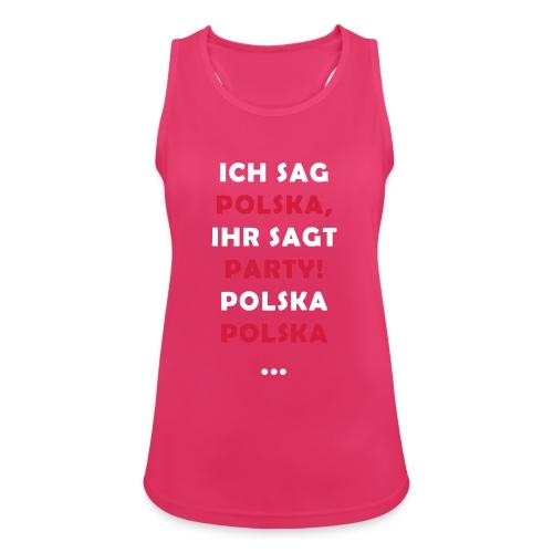 Polska Party 2.0 / Die Party-Geschenkidee! - Frauen Tank Top atmungsaktiv