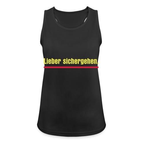 lieber sichergehen gelb - Frauen Tank Top atmungsaktiv
