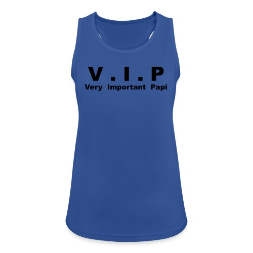 VIP - Very Important Papi - Débardeur respirant Femme