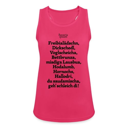 Bayrische Schimpfwörter Nr.2 - Frauen Tank Top atmungsaktiv