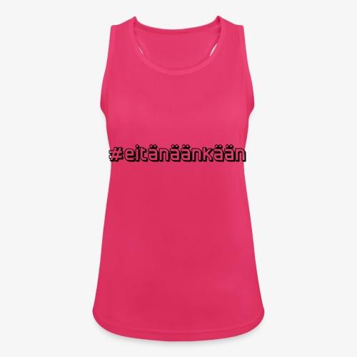 eitänäänkään - Women's Breathable Tank Top
