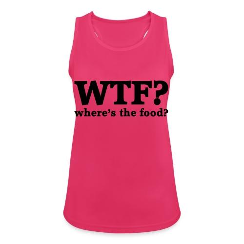 WTF - Where's the food? - Vrouwen tanktop ademend actief