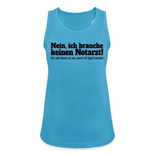 Sport Spruch - Frauen Tank Top atmungsaktiv