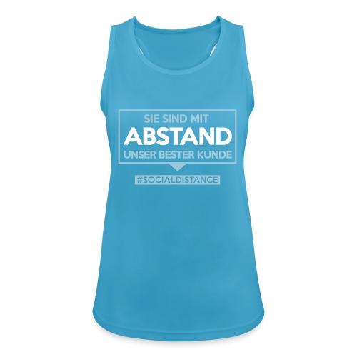 Sie sind mit ABSTAND unser bester Kunde - T Shirts - Frauen Tank Top atmungsaktiv