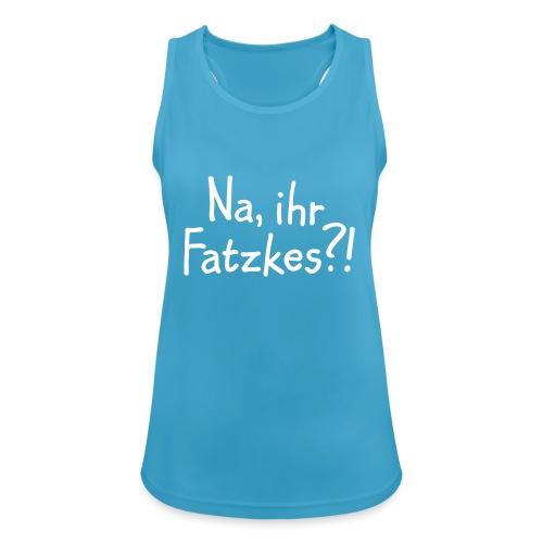 Na, ihr Fatzkes? - Berliner Schnauze aus Berlin - Frauen Tank Top atmungsaktiv