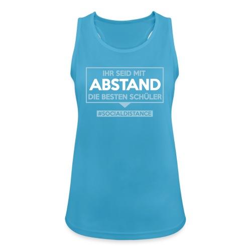 Ihr seid mit ABSTAND die besten Schüler. sdShirt - Frauen Tank Top atmungsaktiv