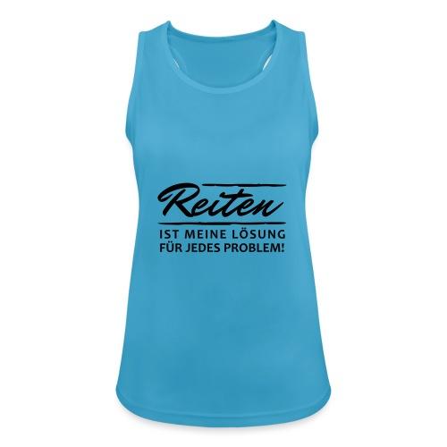 T-Shirt Spruch Reiten Lös - Frauen Tank Top atmungsaktiv
