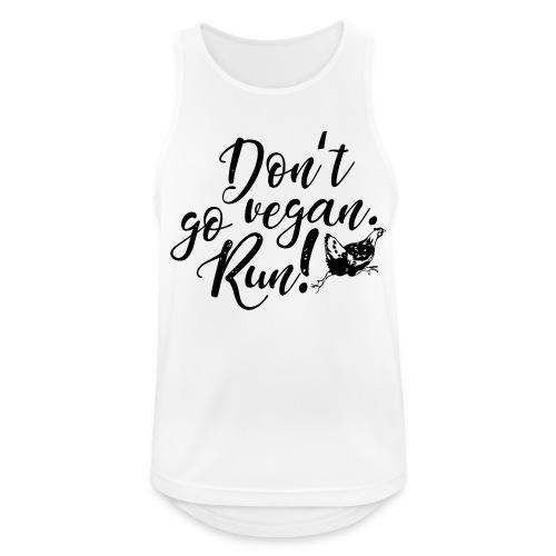 Don't go vegan. Run! - Männer Tank Top atmungsaktiv
