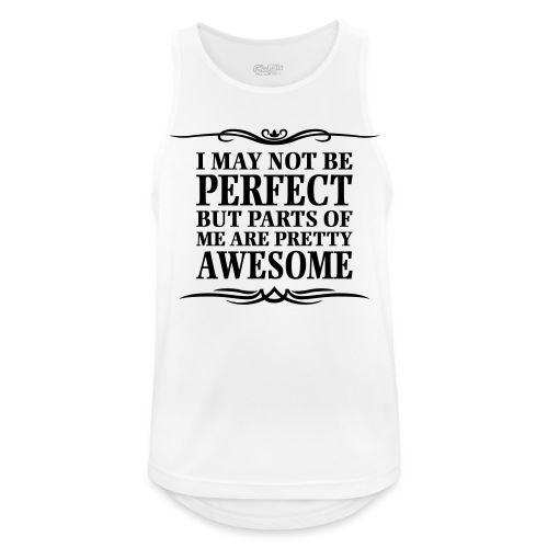 I May Not Be Perfect - Men's Breathable Tank Top