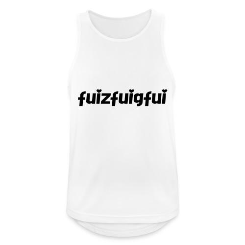 fuizfuigfui - Männer Tank Top atmungsaktiv