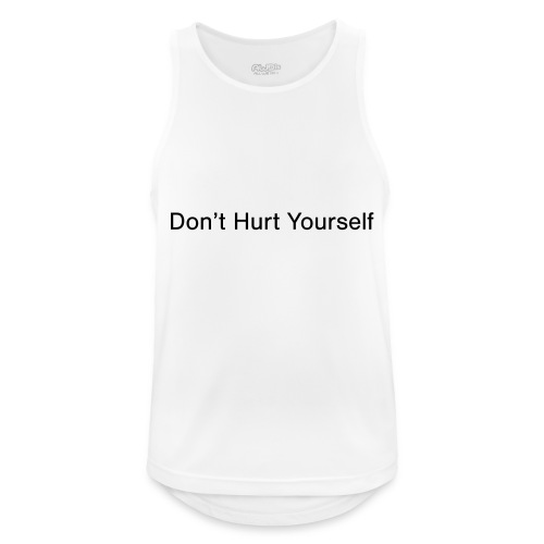 Don't Hurt Yourself - Men's Breathable Tank Top