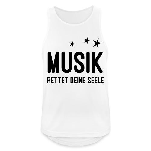 Musik rettet Deine Seele - Männer Tank Top atmungsaktiv
