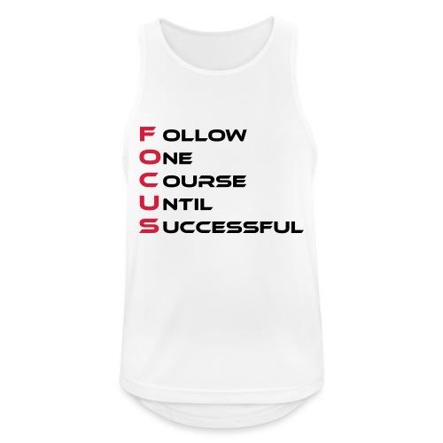 Follow one course until Successful - Männer Tank Top atmungsaktiv