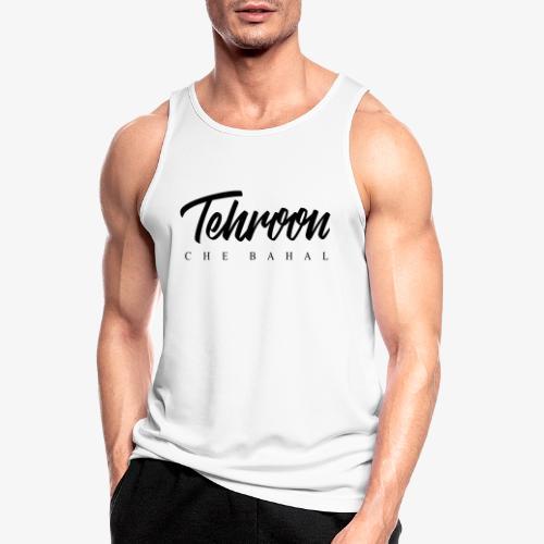 Tehroon Che Bahal - Männer Tank Top atmungsaktiv
