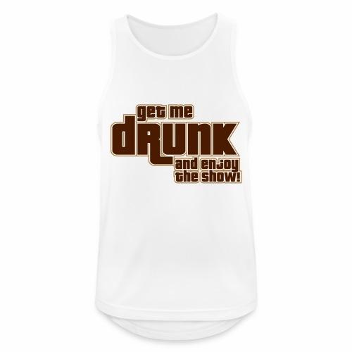drunk - Canotta da uomo traspirante
