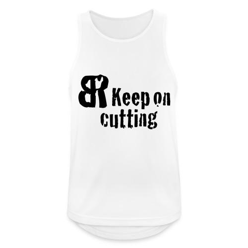 keep on cutting 1 - Männer Tank Top atmungsaktiv