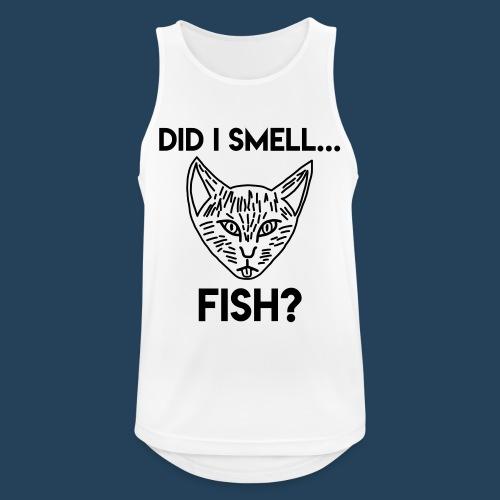 Did I smell fish? / Rieche ich hier Fisch? - Männer Tank Top atmungsaktiv
