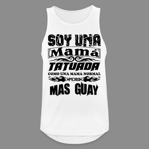 Soy una mamá tatuada - Camiseta sin mangas hombre transpirable