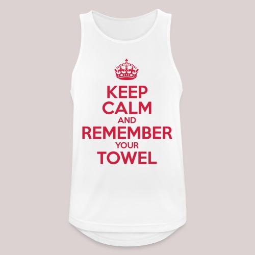 Keep Calm and Remember your Towel | nerd | hipster - Männer Tank Top atmungsaktiv