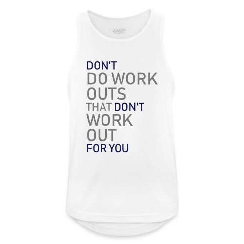 Don't do workouts - Men's Breathable Tank Top