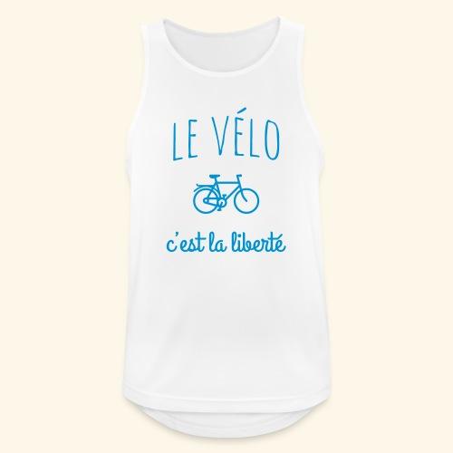 Le vélo c'est la liberté - Débardeur respirant Homme