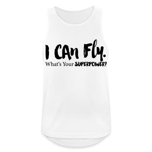 I can fly. Waht's your superpower? - Männer Tank Top atmungsaktiv