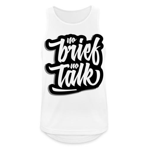 no brief, no talk - Männer Tank Top atmungsaktiv