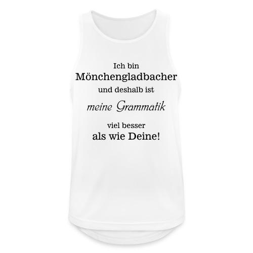 Gladbacher Grammatik - Männer Tank Top atmungsaktiv