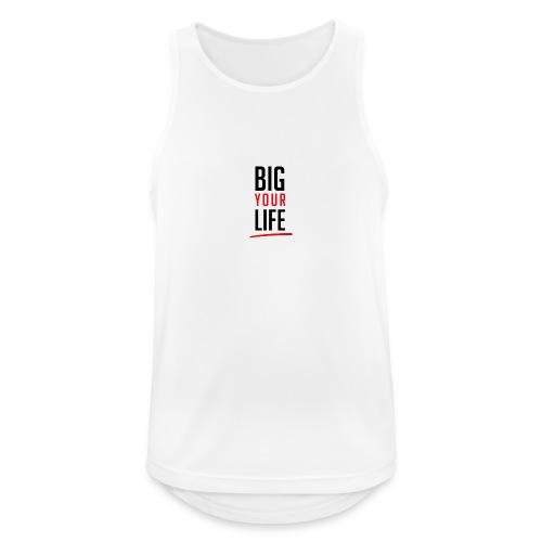 Big Your Life - Männer Tank Top atmungsaktiv