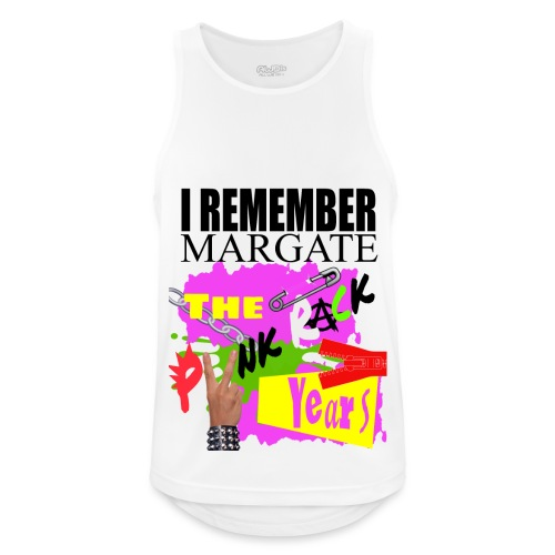 I REMEMBER MARGATE - THE PUNK ROCK YEARS 1970's - Men's Breathable Tank Top
