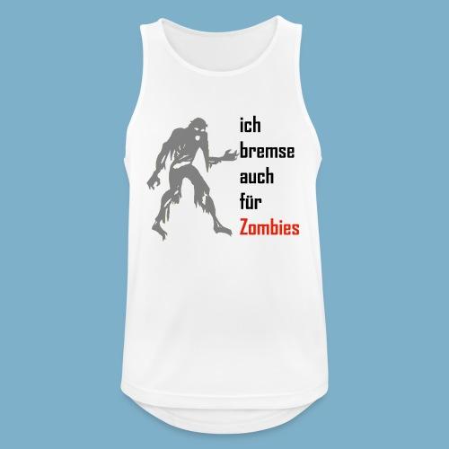 ich bremse auch für Zombies - Männer Tank Top atmungsaktiv