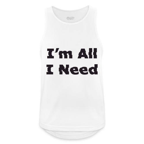 I'm All I Need - Men's Breathable Tank Top
