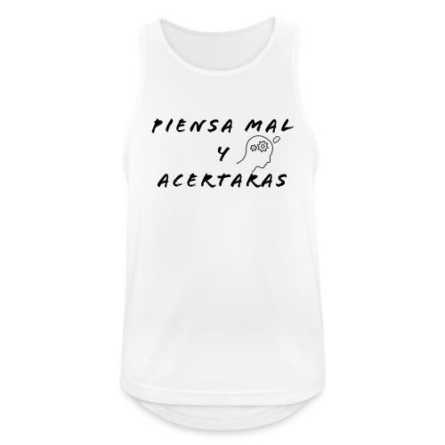 Pensar mal y acertar - Camiseta sin mangas hombre transpirable