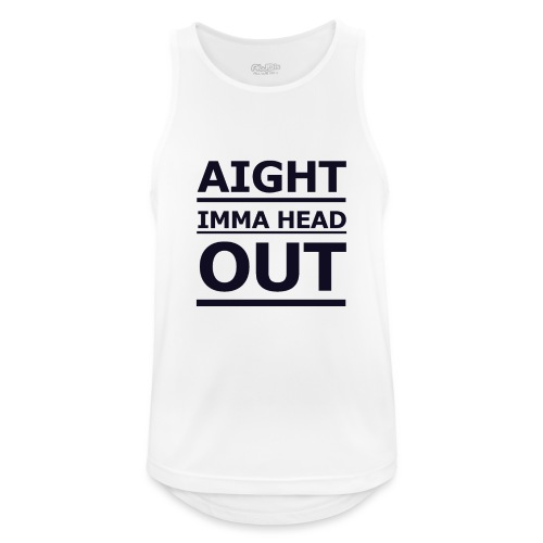 Aight Imma Head Out - Men's Breathable Tank Top