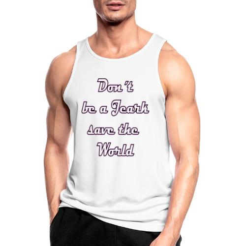 Save the World Jeark - Männer Tank Top atmungsaktiv