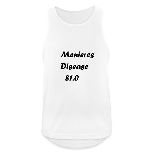 Menieres disease 81.0 - Miesten tekninen tankkitoppi