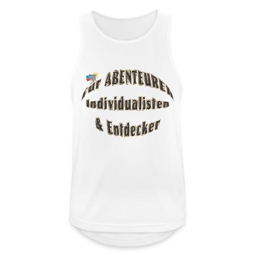 Abenteurer Individualisten & Entdecker - Männer Tank Top atmungsaktiv