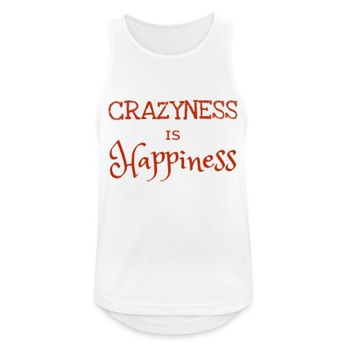 crazyness is hapiness - Männer Tank Top atmungsaktiv