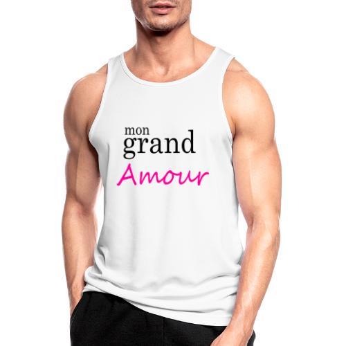 Mon grand amour - Débardeur respirant Homme