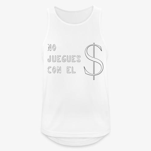 NO JUEGUES CON EL DINERO - Camiseta sin mangas hombre transpirable