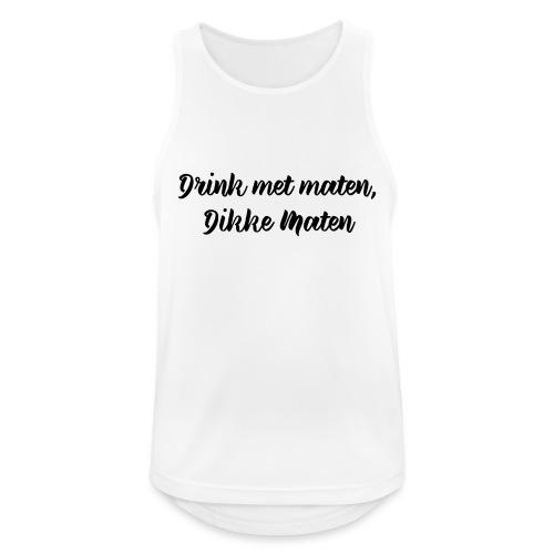 Drink met maten - Mannen tanktop ademend actief