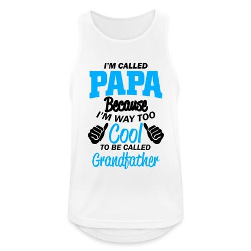 on m'appel papa car je suis trop cool grand-père - Débardeur respirant Homme