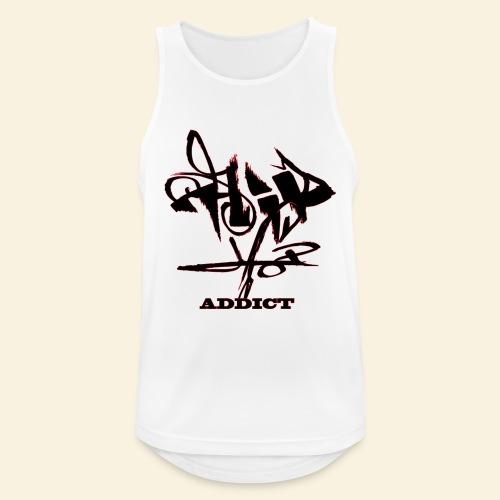 hip hop addict - Débardeur respirant Homme