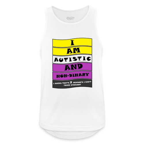 Autistic and Non-binary   Funny Quote - Men's Breathable Tank Top