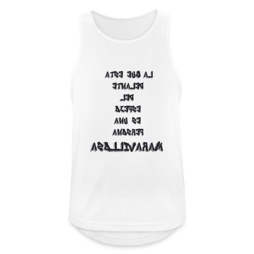Para el Espejo:PERSONA MARAVILLOSA - Camiseta sin mangas hombre transpirable