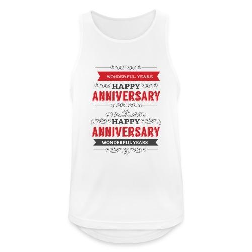 gift happy anniversary,wonderful years - Débardeur respirant Homme
