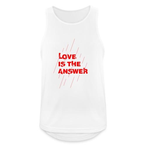 Love is the answer - Canotta da uomo traspirante