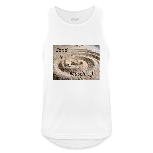 Sand in der Muschi - Männer Tank Top atmungsaktiv