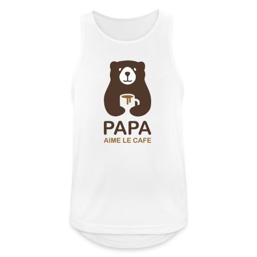 Papa aime le café - Débardeur respirant Homme