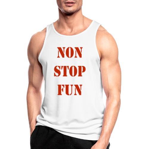 non stop fun - Männer Tank Top atmungsaktiv